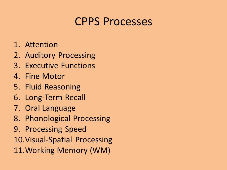 CPPS Processes Attention Auditory Processing Executive Functions