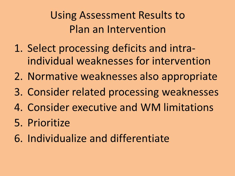 Using Assessment Results to Plan an Intervention