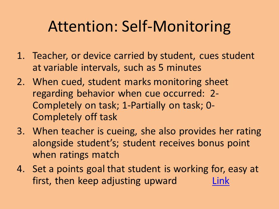 Attention: Self-Monitoring