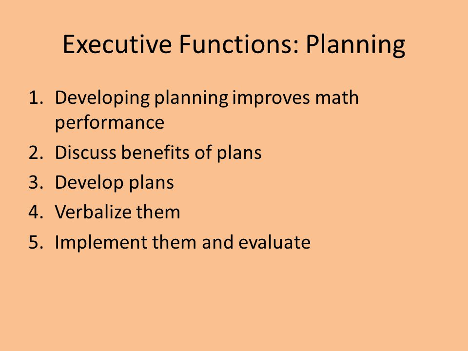 Executive Functions: Planning
