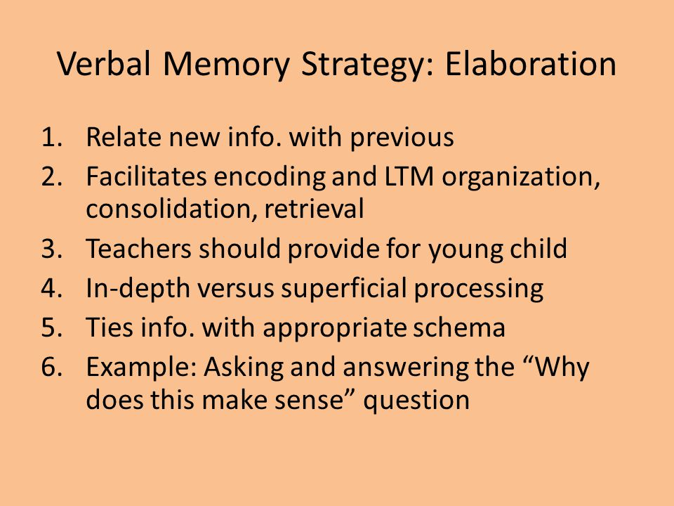 Verbal Memory Strategy: Elaboration