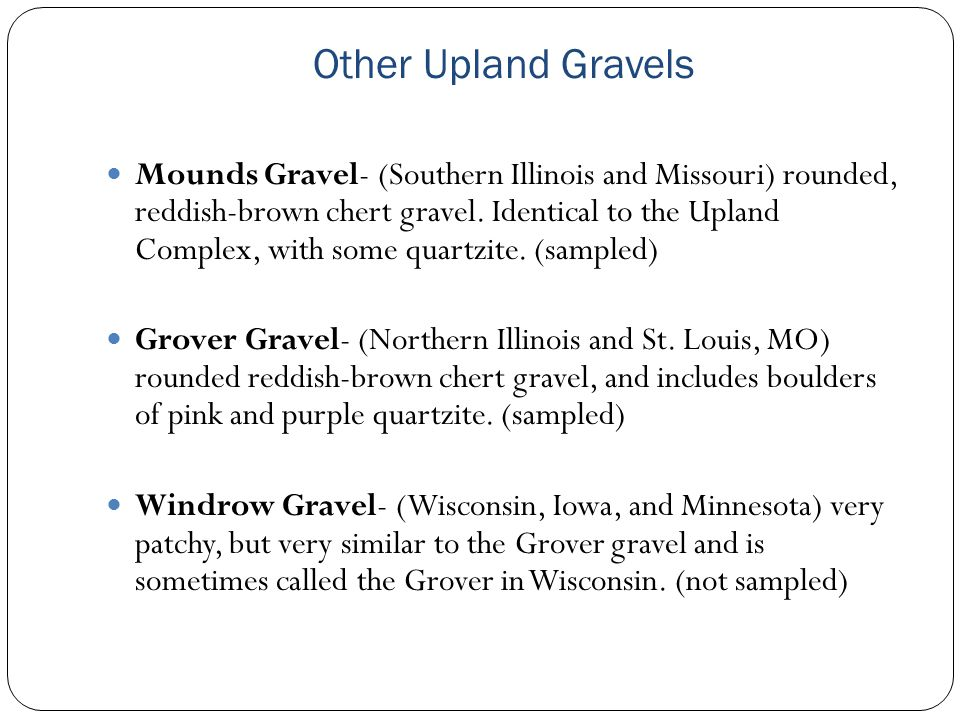 Other Upland Gravels