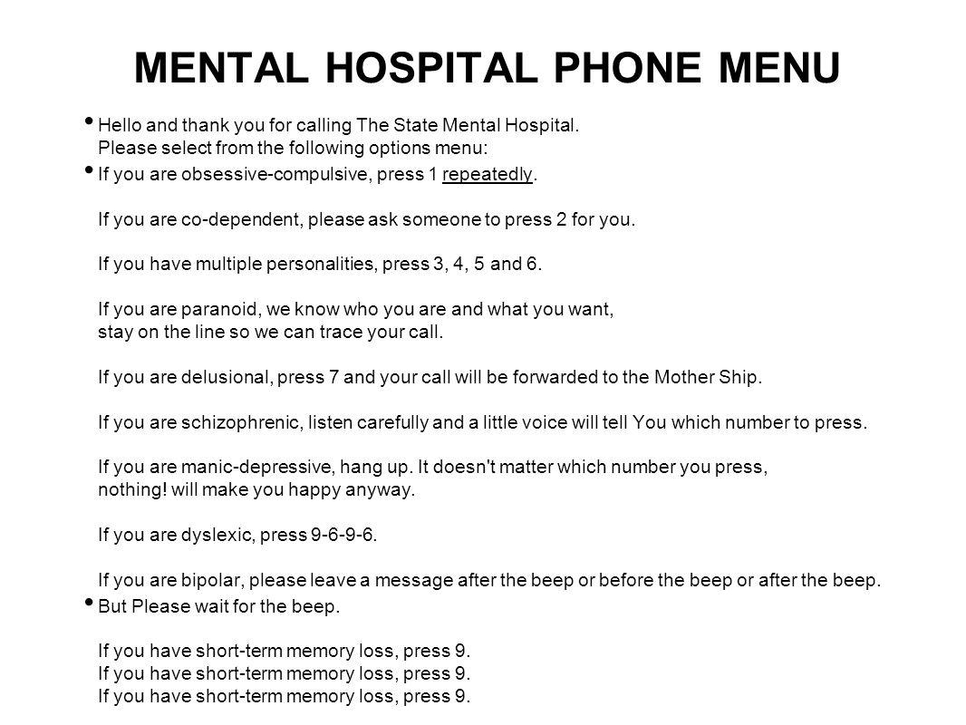 MENTAL HOSPITAL PHONE MENU