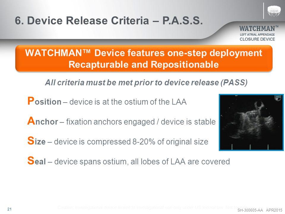 6. Device Release Criteria – P.A.S.S.
