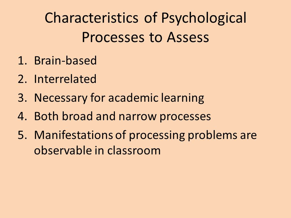 Characteristics of Psychological Processes to Assess