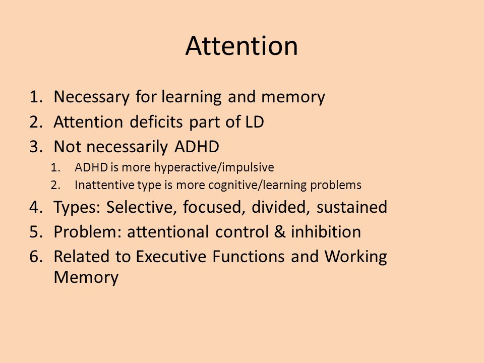 Attention Necessary for learning and memory