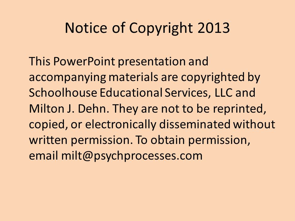 Notice of Copyright 2013