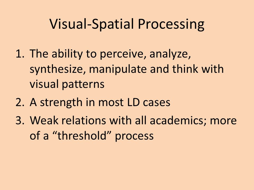 Visual-Spatial Processing