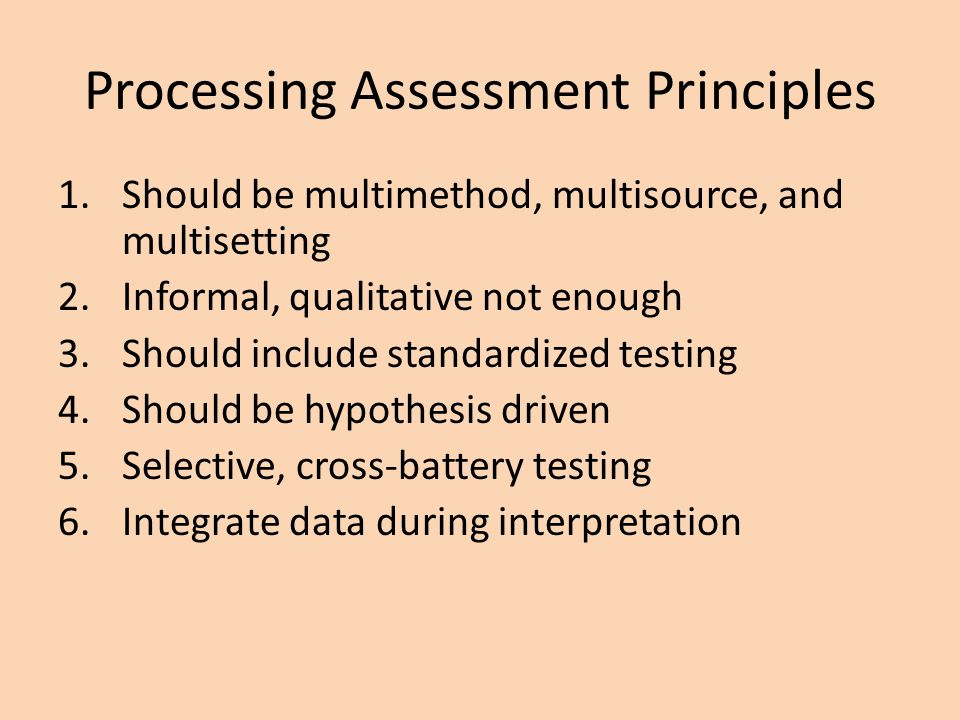 Processing Assessment Principles