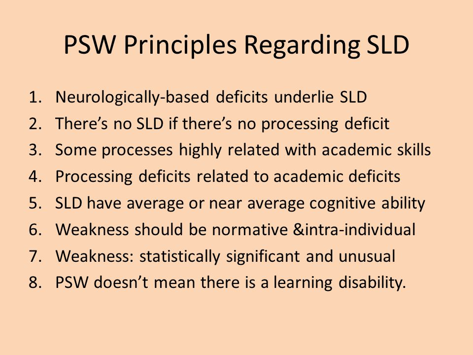 PSW Principles Regarding SLD