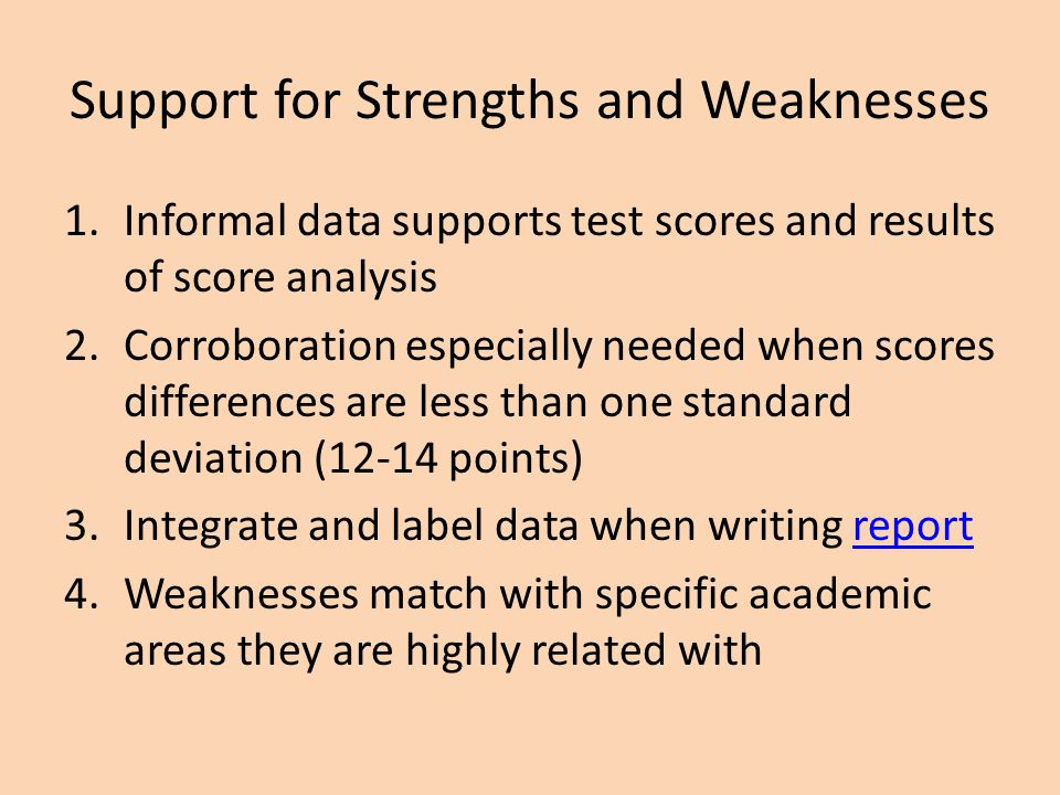 Support for Strengths and Weaknesses