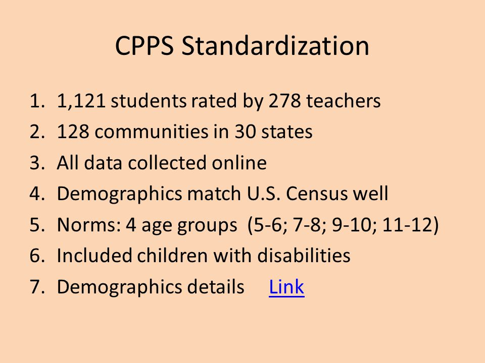 CPPS Standardization 1,121 students rated by 278 teachers