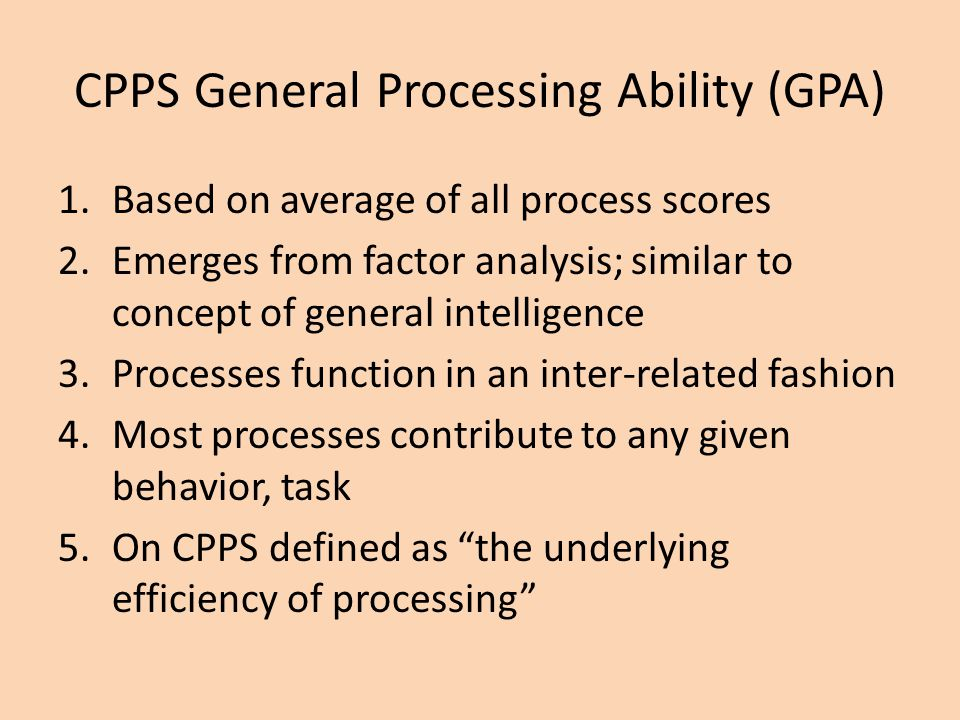 CPPS General Processing Ability (GPA)