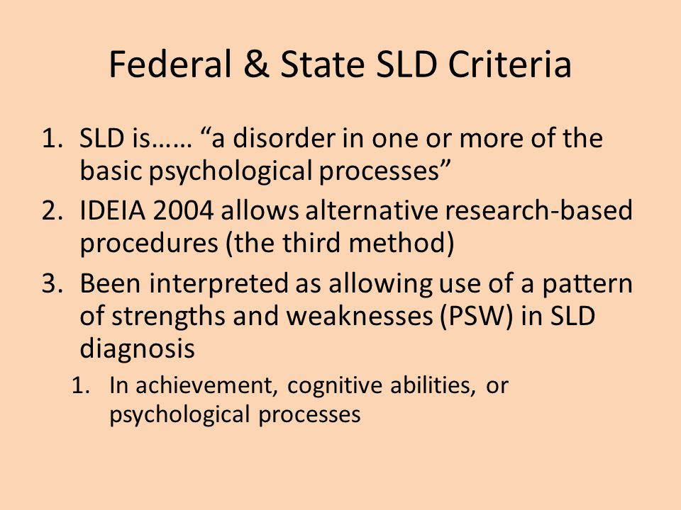 Federal & State SLD Criteria