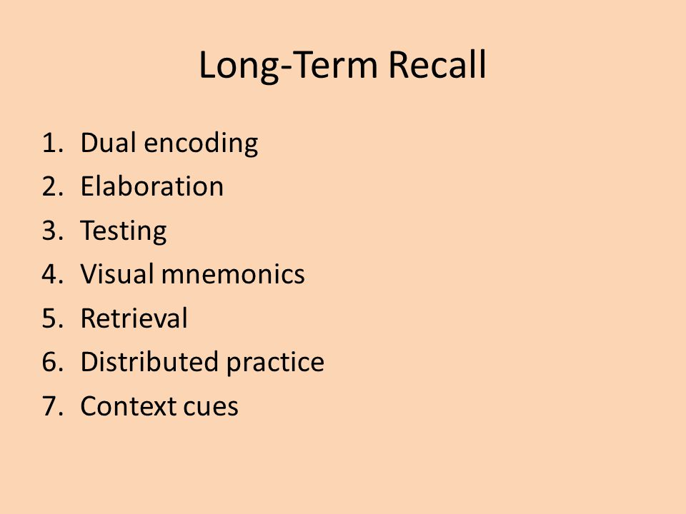 Long-Term Recall Dual encoding Elaboration Testing Visual mnemonics