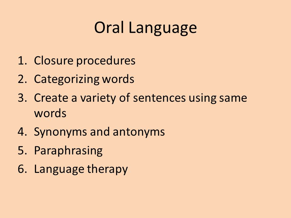 Oral Language Closure procedures Categorizing words