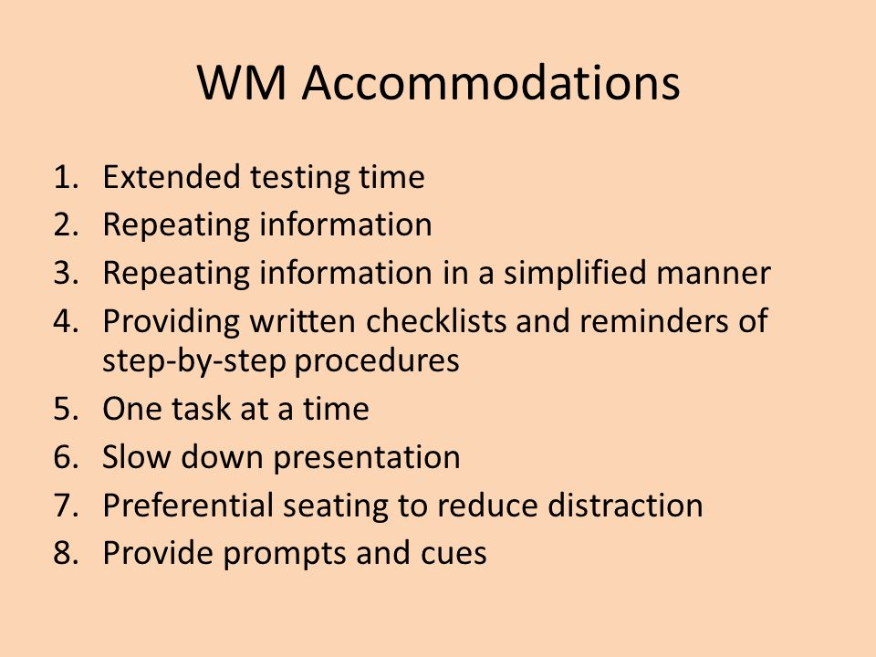 WM Accommodations Extended testing time Repeating information