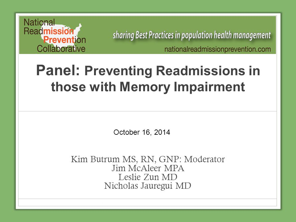 Panel: Preventing Readmissions in those with Memory Impairment
