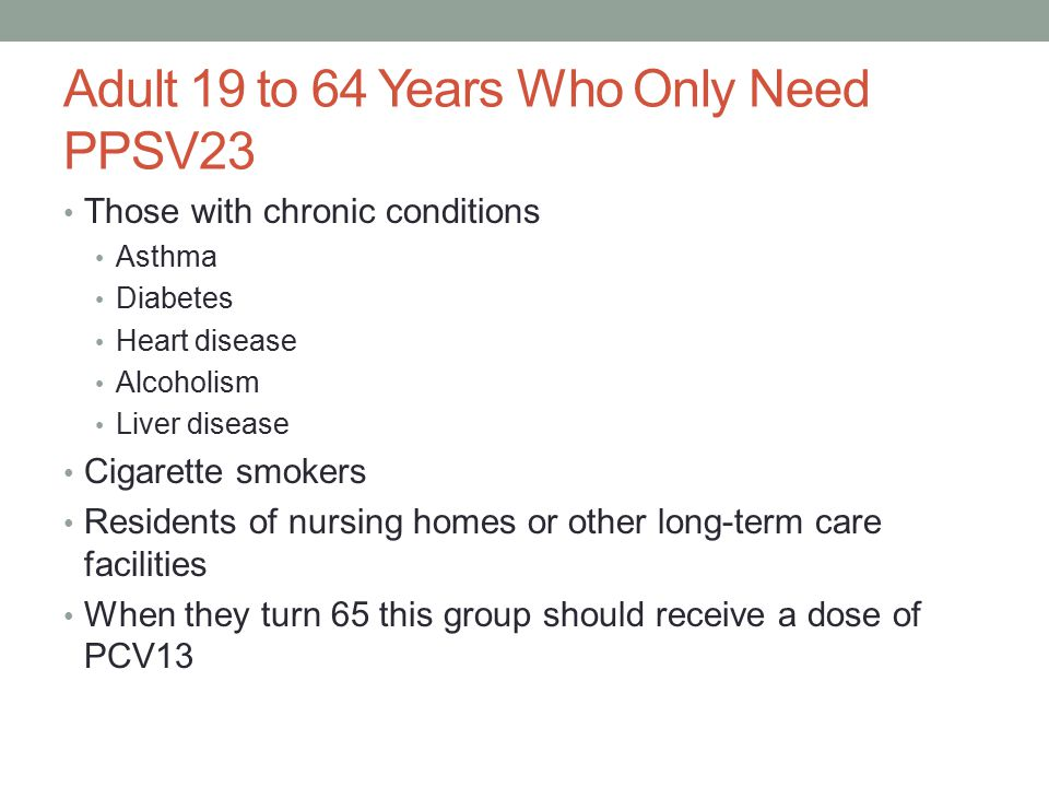 Adult 19 to 64 Years Who Only Need PPSV23