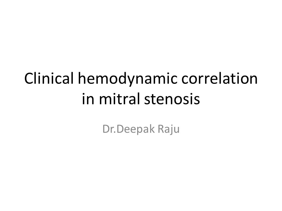 Clinical hemodynamic correlation in mitral stenosis