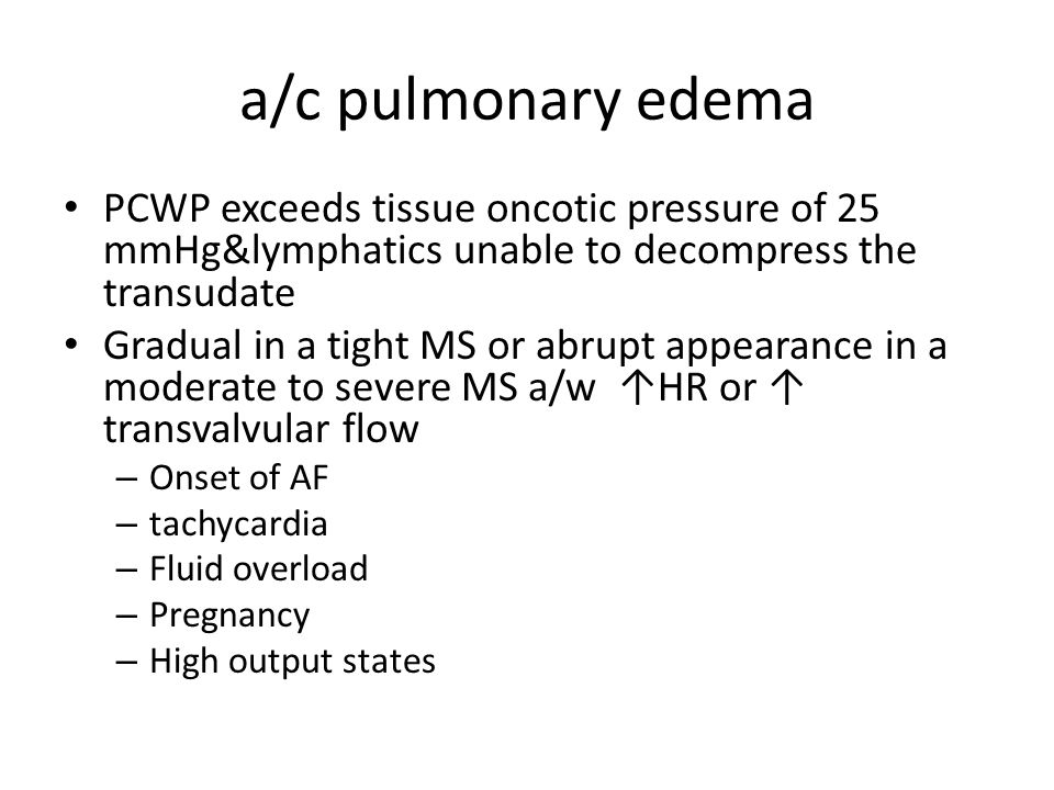 a/c pulmonary edema PCWP exceeds tissue oncotic pressure of 25 mmHg&lymphatics unable to decompress the transudate.