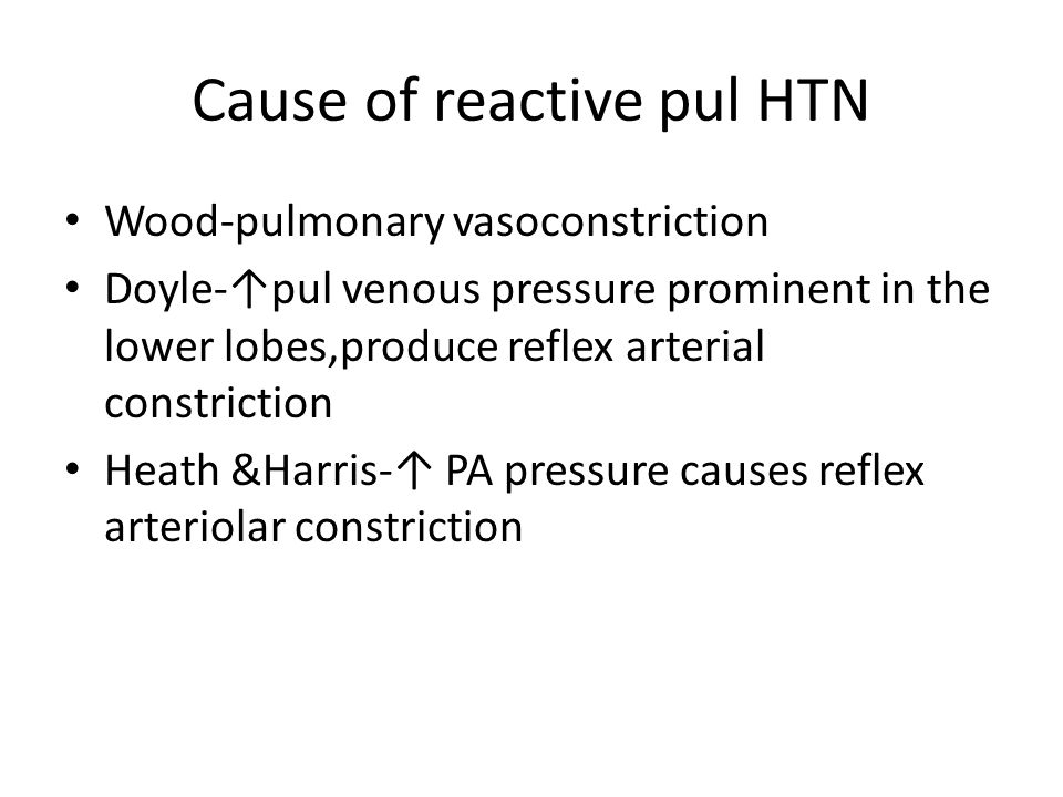 Cause of reactive pul HTN