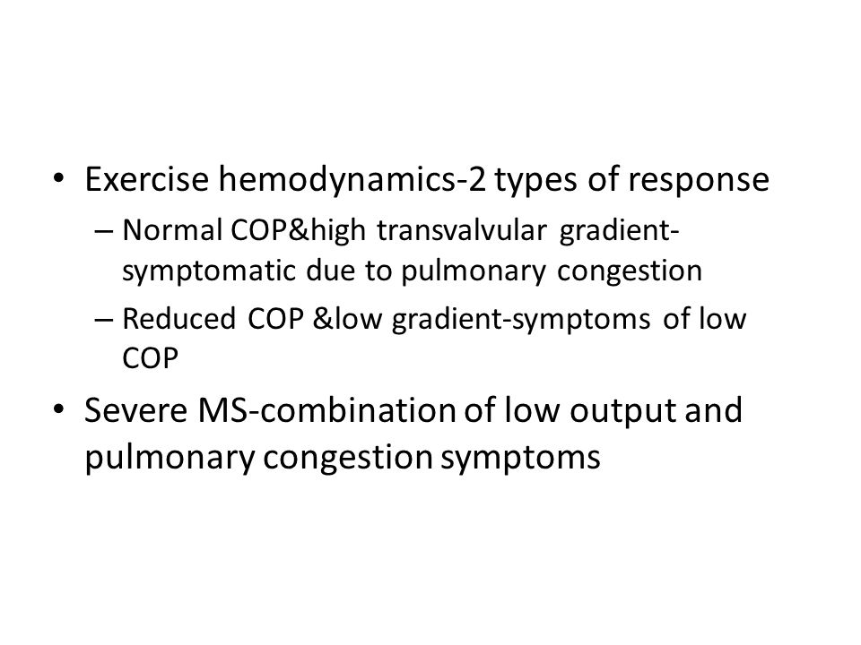Exercise hemodynamics-2 types of response