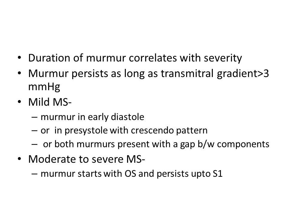 Duration of murmur correlates with severity