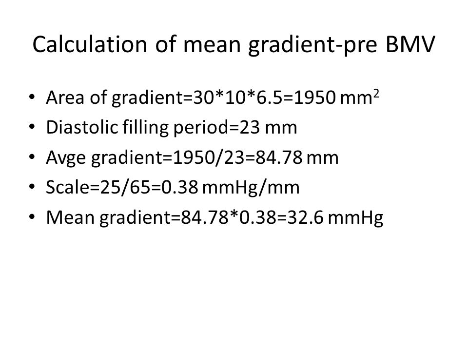 Calculation of mean gradient-pre BMV