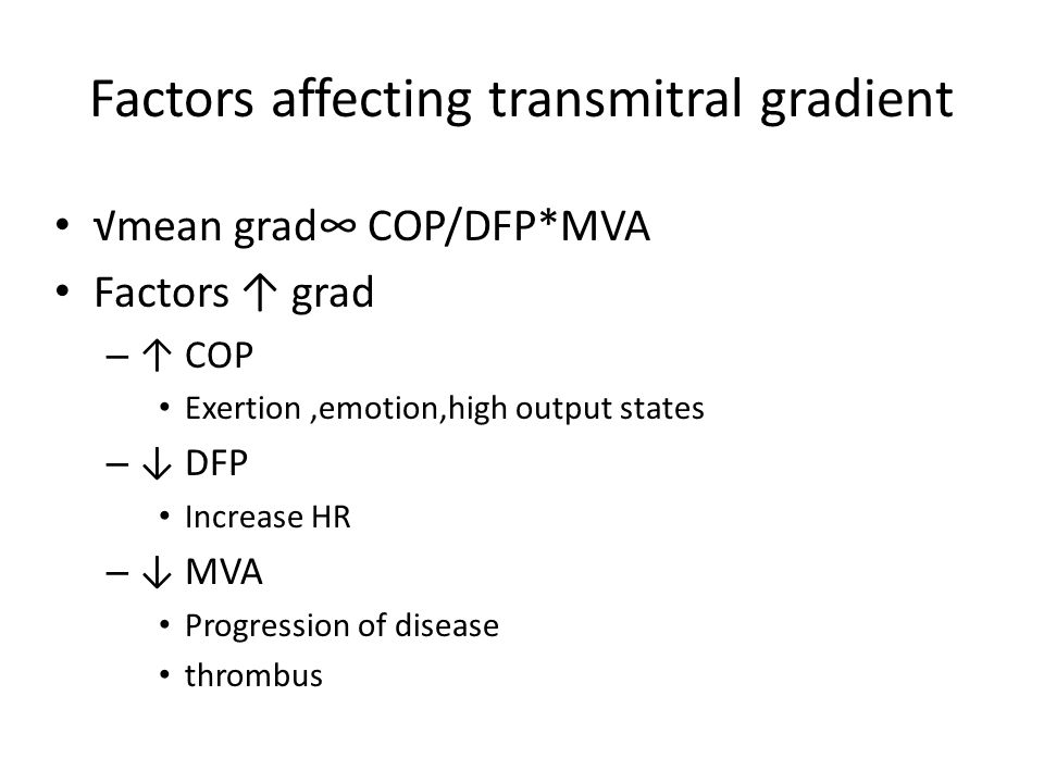 Factors affecting transmitral gradient