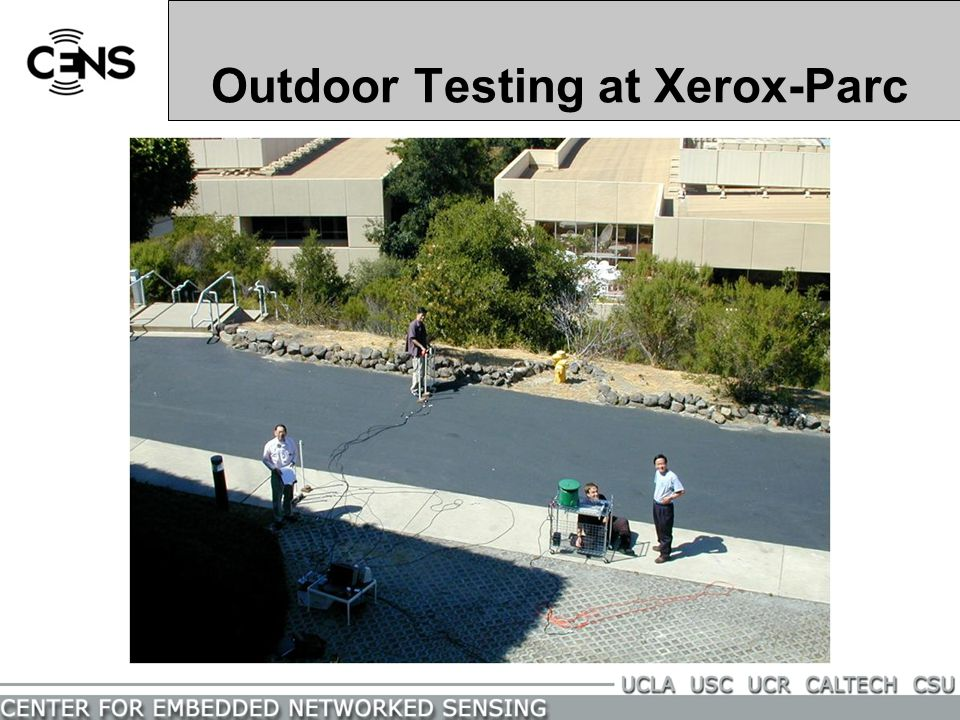 Outdoor Testing at Xerox-Parc