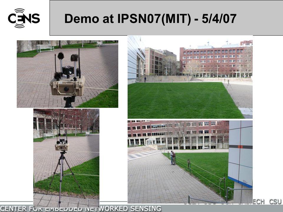 Demo at IPSN07(MIT) - 5/4/07