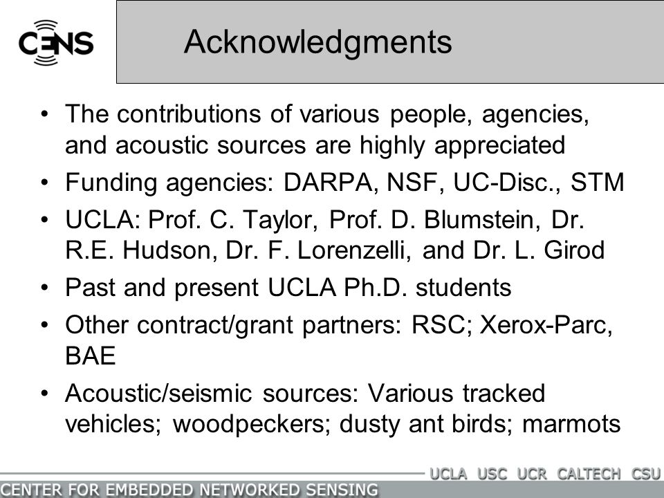 Acknowledgments The contributions of various people, agencies, and acoustic sources are highly appreciated.