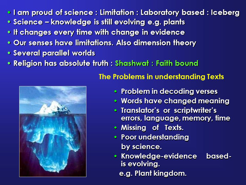 I am proud of science : Limitation : Laboratory based : Iceberg
