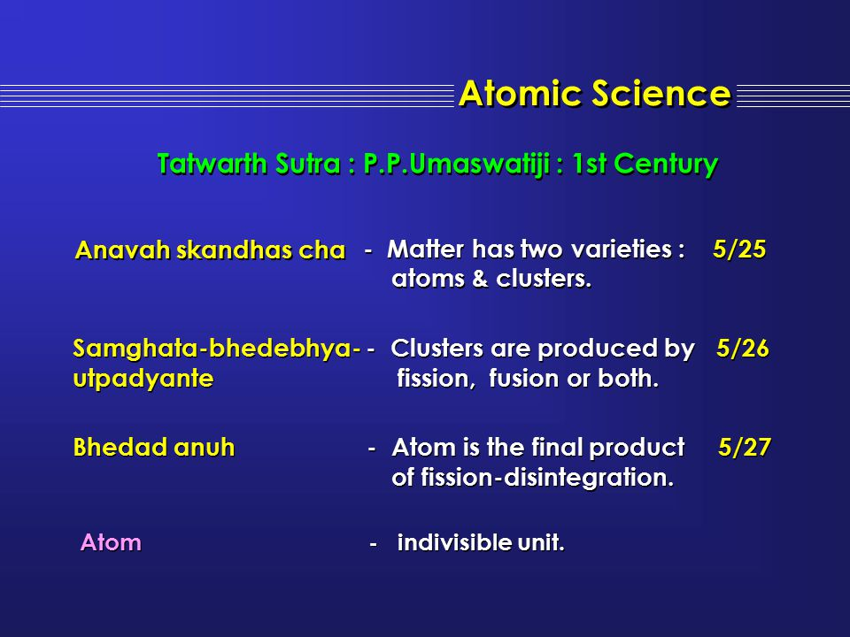 Atomic Science Tatwarth Sutra : P.P.Umaswatiji : 1st Century