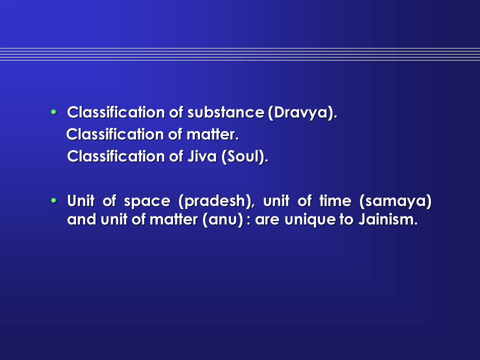 Classification of substance (Dravya).