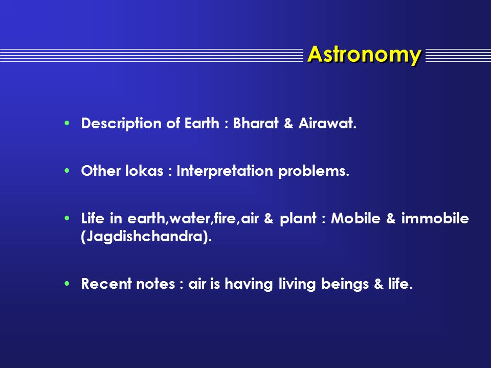 Astronomy Description of Earth : Bharat & Airawat.