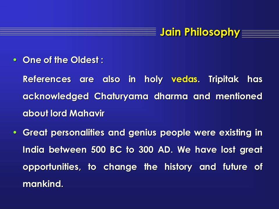 Jain Philosophy One of the Oldest :