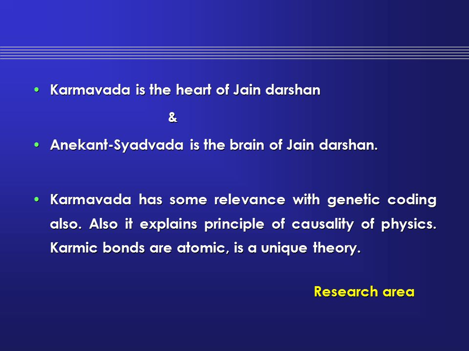 Karmavada is the heart of Jain darshan