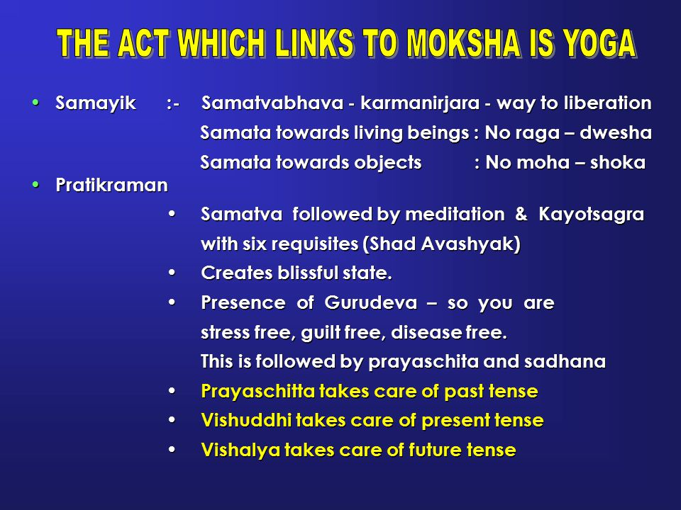 THE ACT WHICH LINKS TO MOKSHA IS YOGA