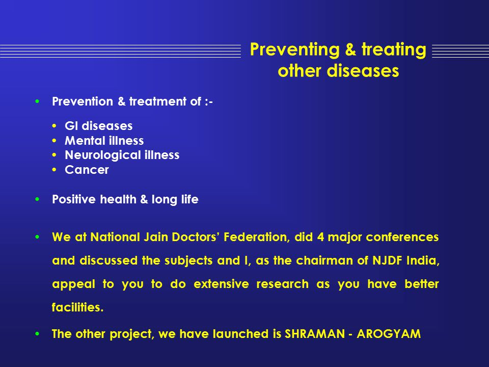 Preventing & treating other diseases