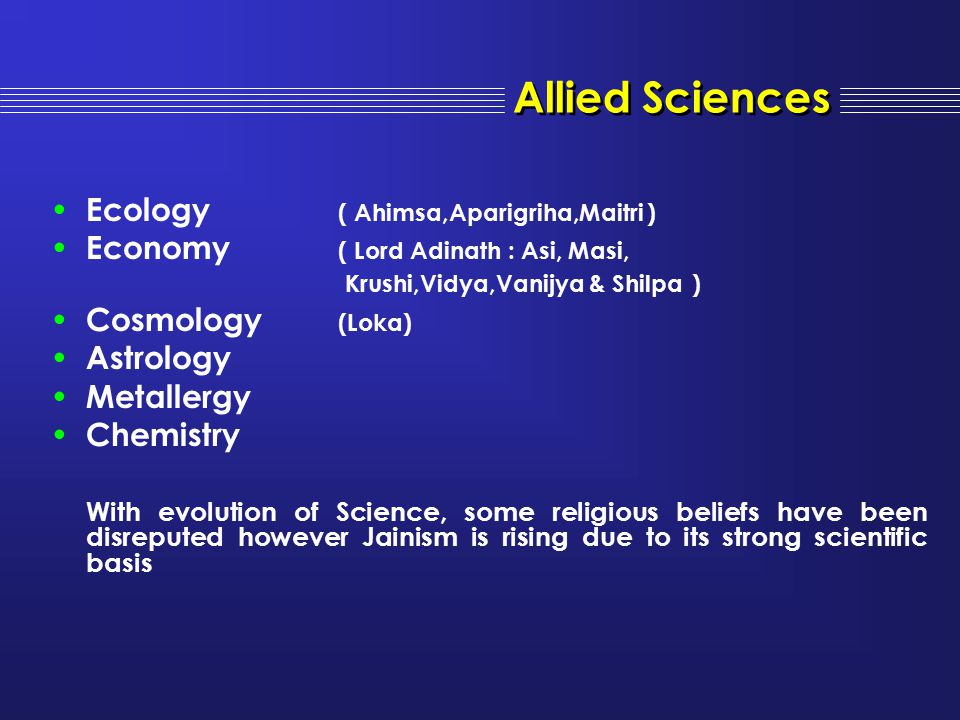 Allied Sciences Ecology ( Ahimsa,Aparigriha,Maitri )