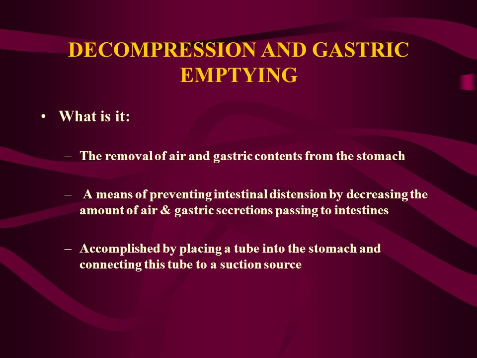 DECOMPRESSION AND GASTRIC EMPTYING