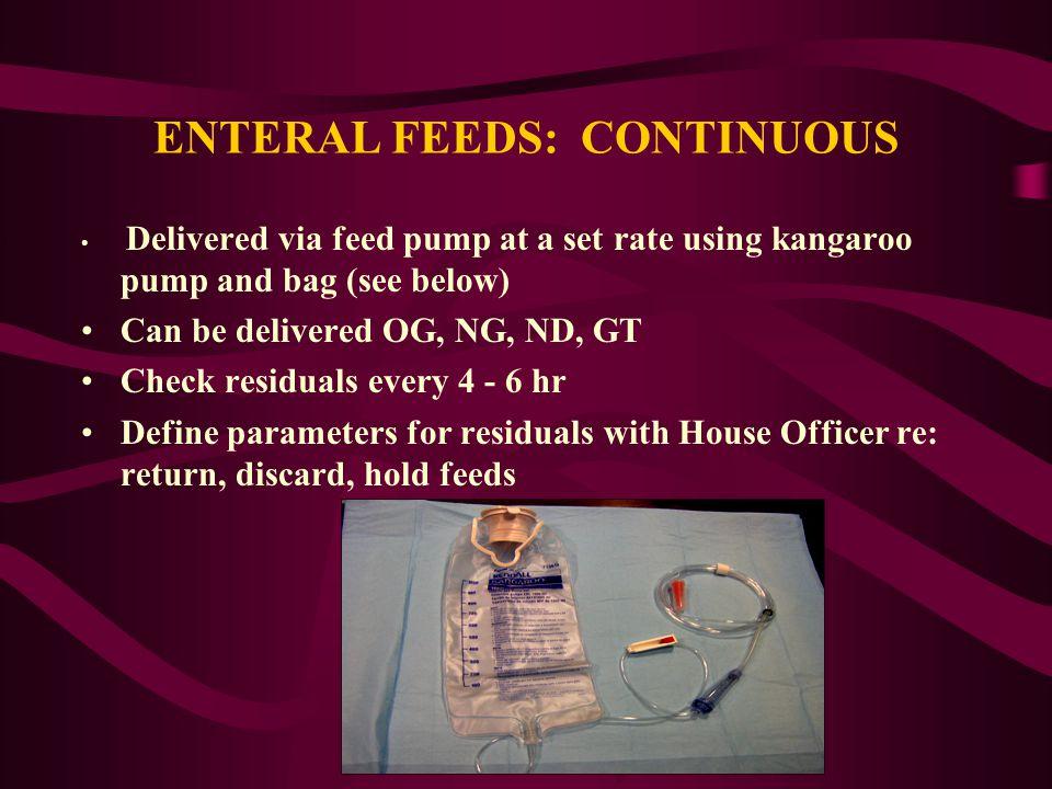 ENTERAL FEEDS: CONTINUOUS
