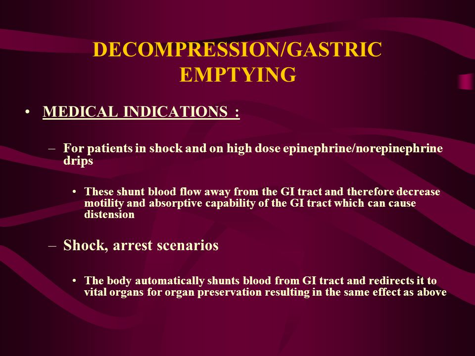 DECOMPRESSION/GASTRIC EMPTYING