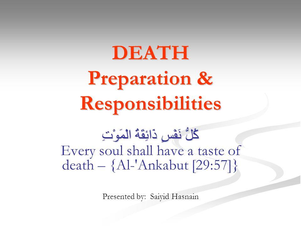 DEATH Preparation & Responsibilities