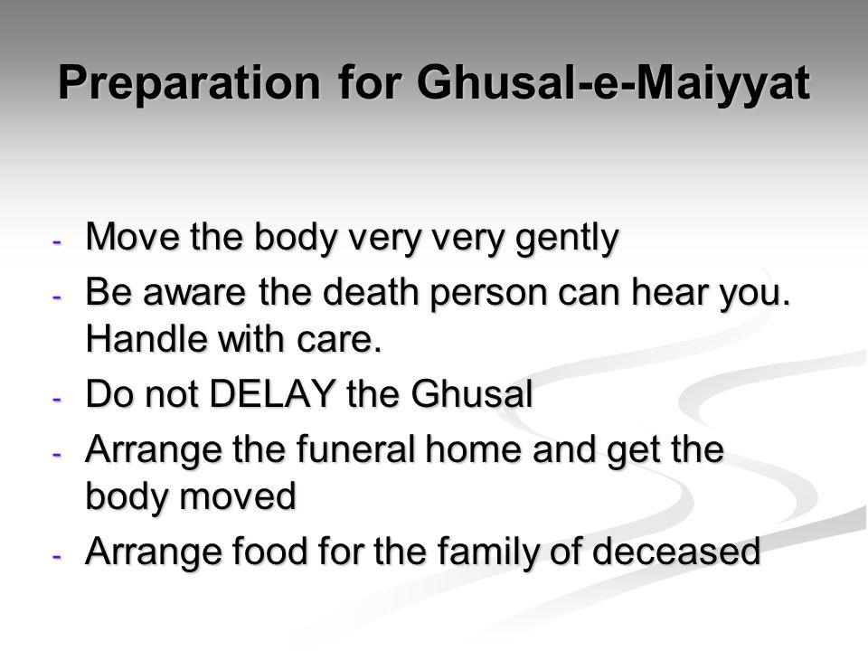 Preparation for Ghusal-e-Maiyyat