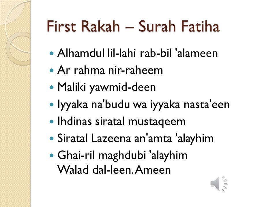 First Rakah – Surah Fatiha