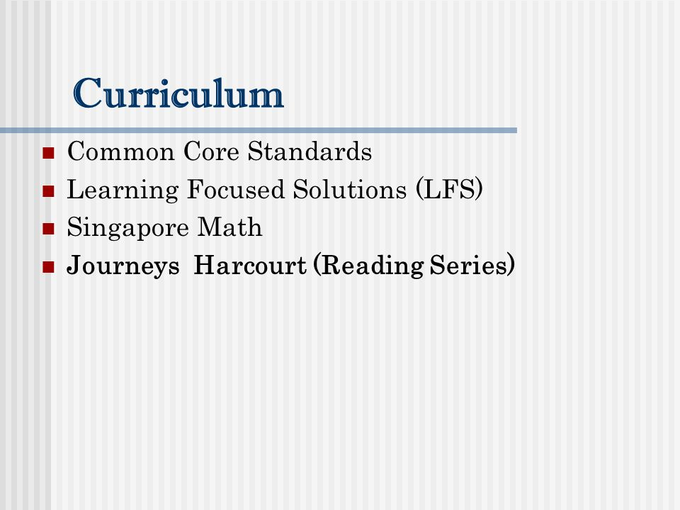 Curriculum Common Core Standards Learning Focused Solutions (LFS)