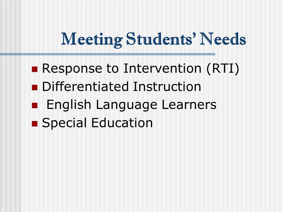 Meeting Students' Needs